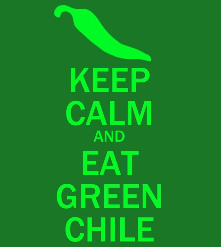 Keep Calm and Eat Green Chile